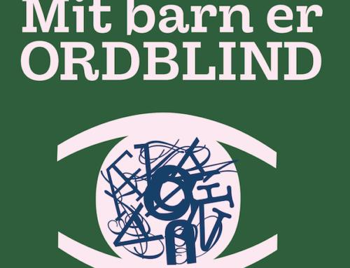 Lyt til Ordblindeforeningens podcast – Mit barn er ordblind
